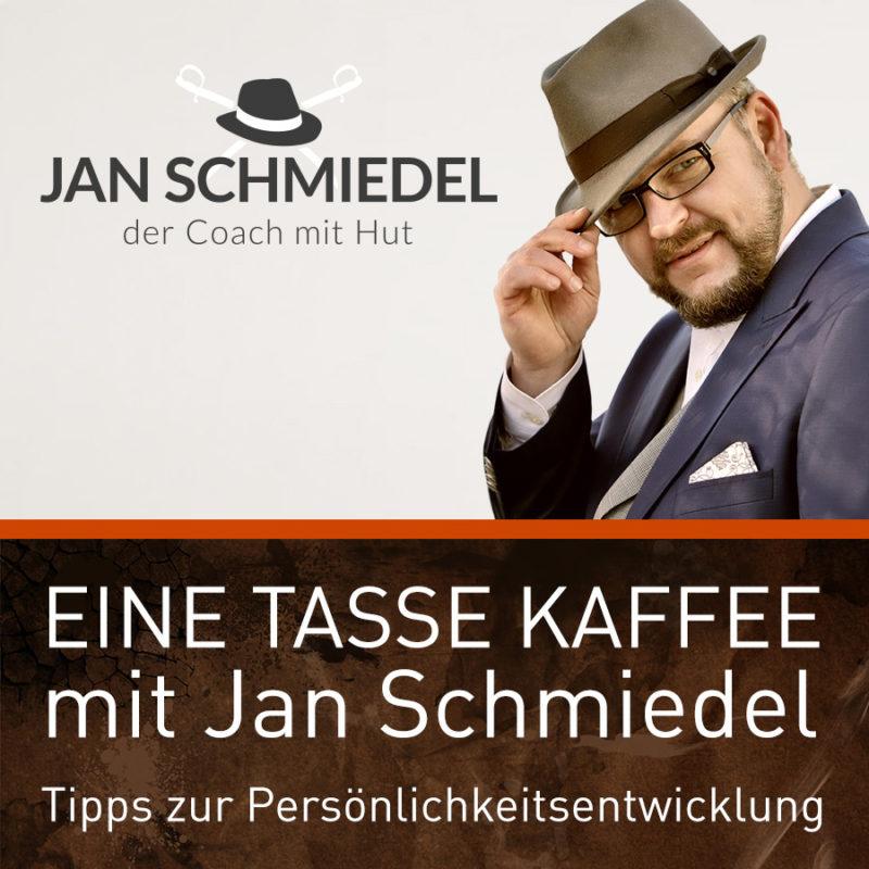 Podcast Eine Tasse Kaffee von Jan Schmiedel, dem Coach mit Hut